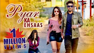 Pyar ka ehsaas || Waqt sabka badlta hai || Love || Time changes || A short love story || SAS BROTHER