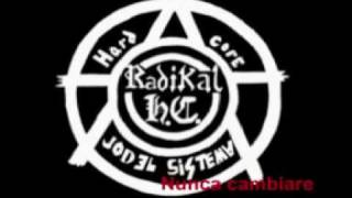 Radikal HC Nunca cambiare