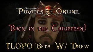 The Legend of Pirates Online Beta #1 - Back in the Caribbean!