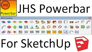 JHS Powerbar for SketchUp - Complete Guide