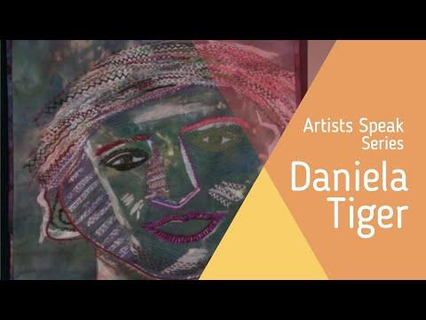 Artists Speak Series: Daniela Tiger