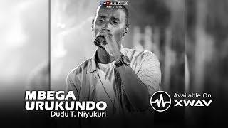 Mbega Urukundo - Dudu T. Niyukuri (Official Video)
