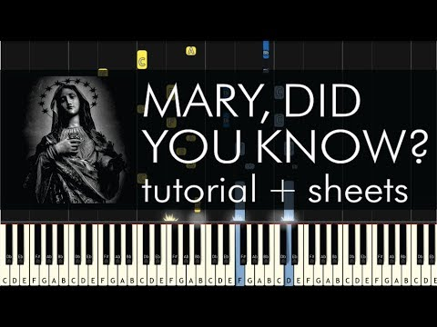 Mary, Did You Know? - Piano Tutorial - How to Play + Sheets