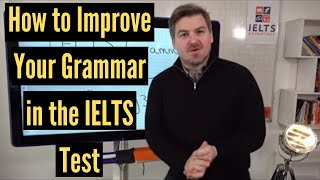Скачать How To Improve Your Grammar In The IELTS Test Mini Course Day 1