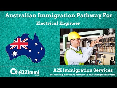 Australia Immigration Pathway for Electrical Engineer (ANZSC