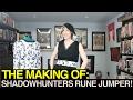 Shadowhunters Season 2! Sewing a Rune Jumper!