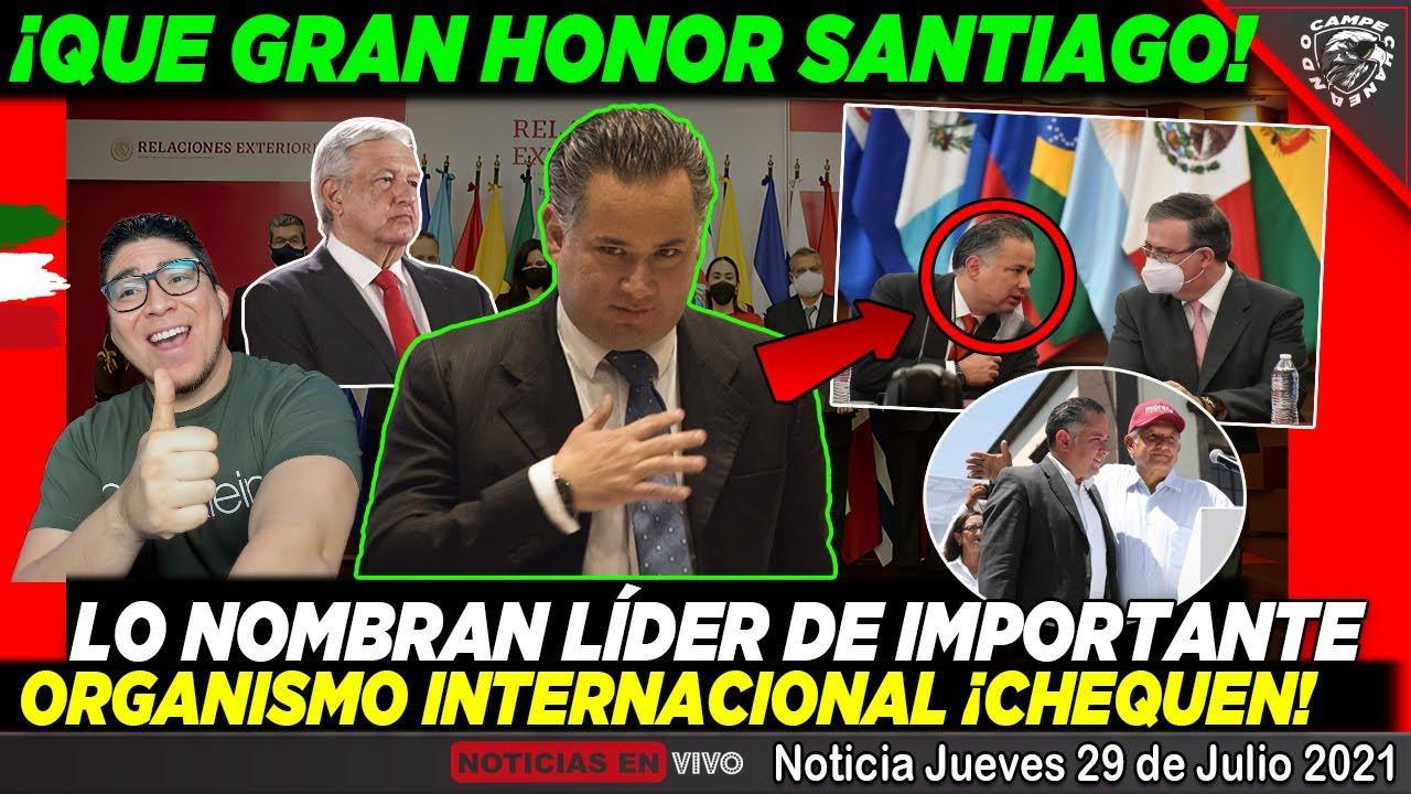 AMLO ¡RECIBE GRAN NOTICIA DE PARTE DE SANTIAGO NIETO! EL MUNDO LO RECONOCE POR ESTO - CAMPECHANEANDO