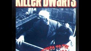 Killer Dwarfs - Driftin