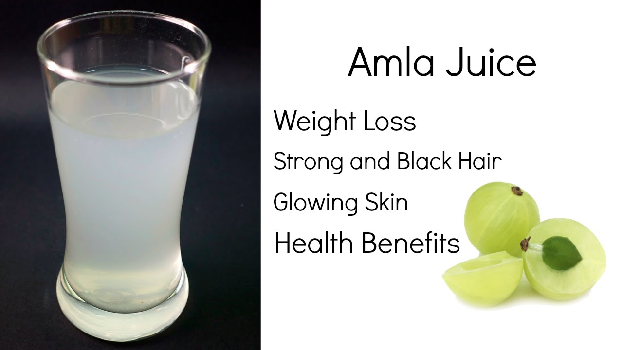 benefits of amla juice | weight loss, hair, skin & health | indian  gooseberry