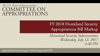Subcommittee Markup: FY18 Homeland Security Appropriations Bill (EventID=106241)