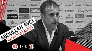 Antalyaspor Galibiyeti Sonrası Teknik Direktörümüz Abdullah Avcı'nın Basın Toplantısı | Beşiktaş JK