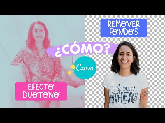 Cómo Quitar el Fondo de las Fotos (con 1 clic) & Cómo hacer el Efecto Duotono en Canva | Diana Muñoz