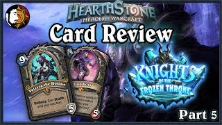 Hearthstone: Knights Of The Frozen Throne Card Review (Part 5)