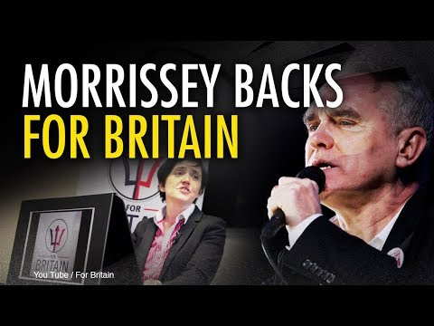 Morrissey endorses For Britain, Anne Marie Waters | Jack Buckby
