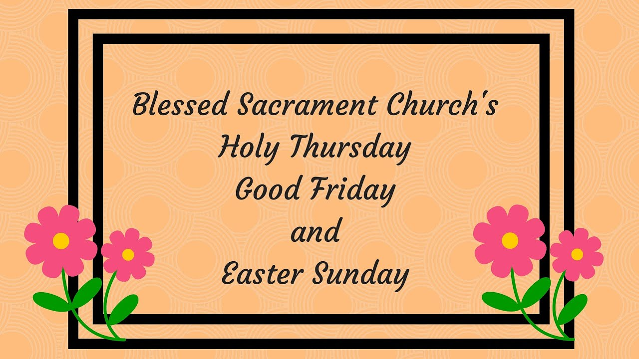 Holy thursday good friday easter sunday youtube holy thursday good friday easter sunday m4hsunfo