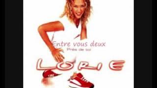 Lorie - Entre vous deux