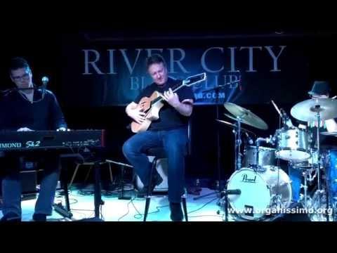 organissimo - Gentle John - Live at the River City Blues Club, Harrisburg PA
