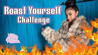 ROAST YOURSELF CHALLENGE XIME PONCH