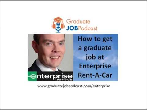How to get a graduate job at Enterprise Rent A Car - Graduate Job Podcast #48