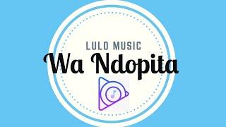 Lagu Lulo - WA NDOPITA Mp3
