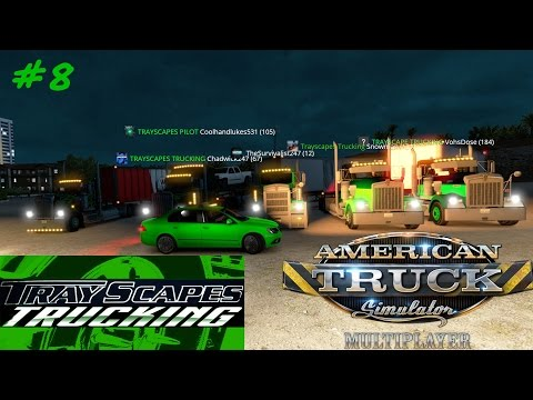 American Truck Simulator MULTIPLAYER #8 MEET OUR PILOT