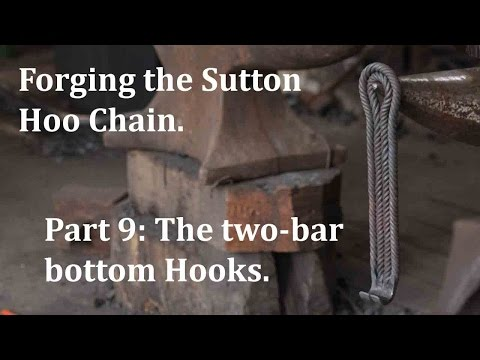 Forging the Sutton Hoo Chain. Part 9: The two-bar hooks