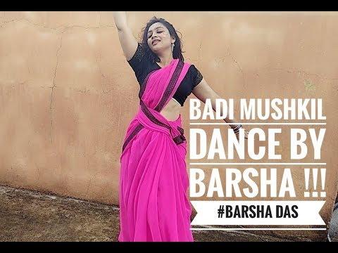 Badi Mushkil (Dance Cover) - Lajja !!! #barsha das