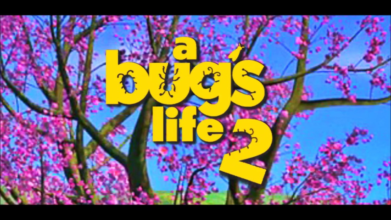 A Bug S Life 2 Part 1 Edited Youtube