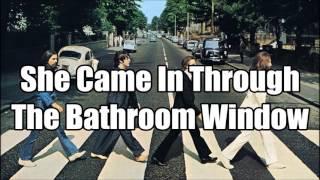 The Beatles - She Came In Through The Bathroom Window (Lyrics)