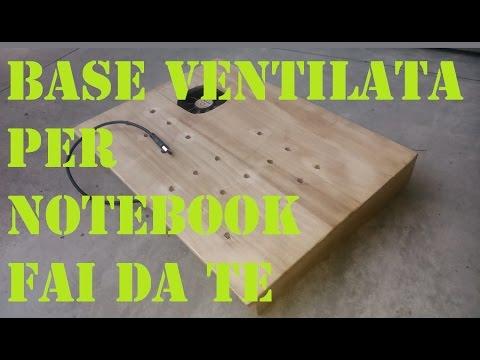 Come costruire una base ventilata per notebook fai da te for Recinzione economica fai da te