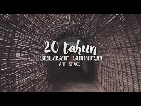 20 Tahun Selasar Sunaryo Art Space Mp3