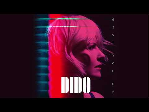 Dido - Give You Up (Official Audio)