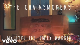 Gambar cover The Chainsmokers - My Type ft. Emily Warren (Audio)
