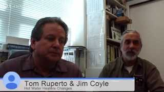 Hot Water Heater New Regulations Discussed By Rupcoe Plumbing's Owners Jim And Tom