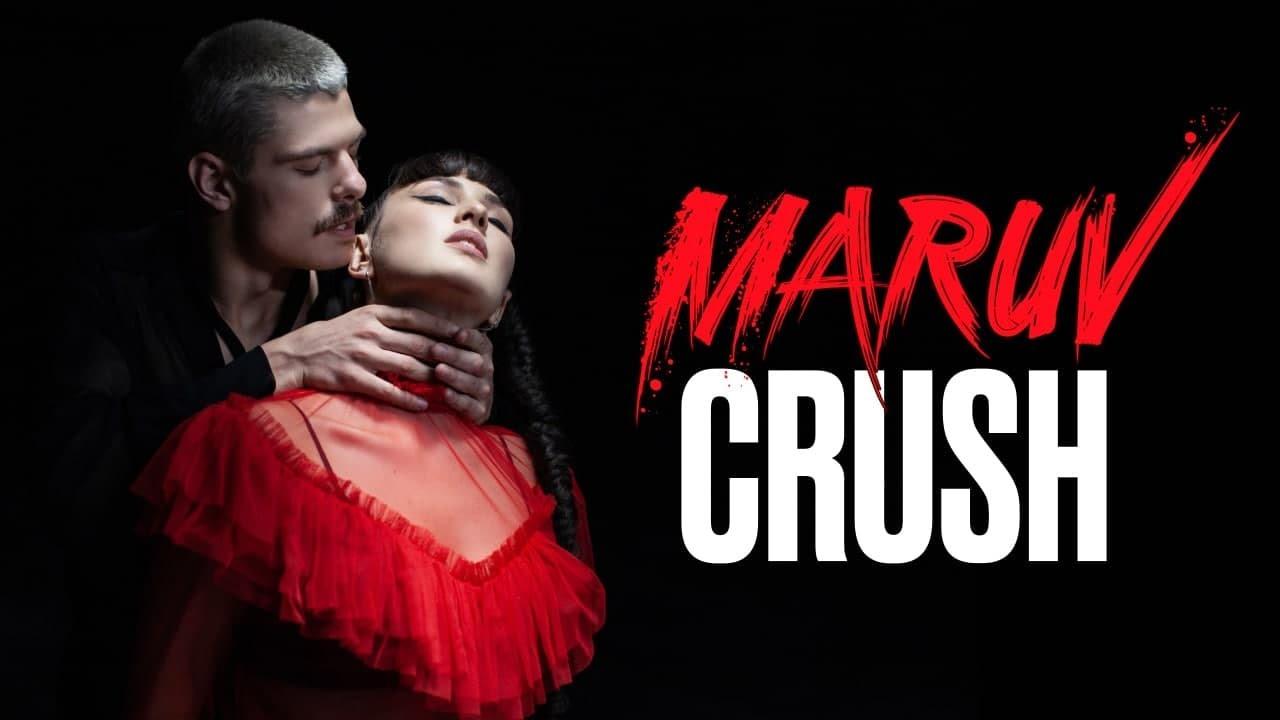 MARUV — Crush