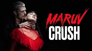 MARUV - Crush (Official Video)
