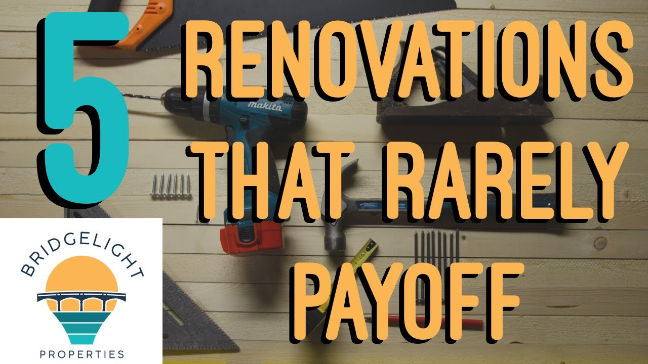 5 Renovations That Rarely Payoff