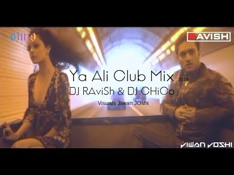 Ya Ali Club Mix | Gangster | DJ Ravish | DJ Chico | Jiwan Joshi Visuals