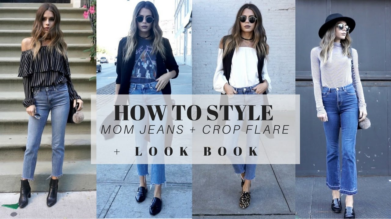 21f27a5501408 HOW TO STYLE : Mom Jeans + Cropped Flare + Straight Leg + LOOK BOOK -  YouTube
