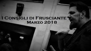 I Consigli di Frusciante: Marzo 2018