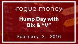 "Hump Day With Bix & ""V"" (02/02/2017)"