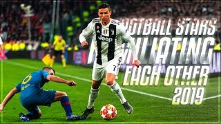 Football Stars Humiliate Each Other 2019 ᴴᴰ