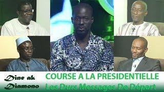 Dine ak Diamono (04 oct. 2018) - COURSE A LA PRÉSIDENTIELLE : Les Durs Messages De Départ