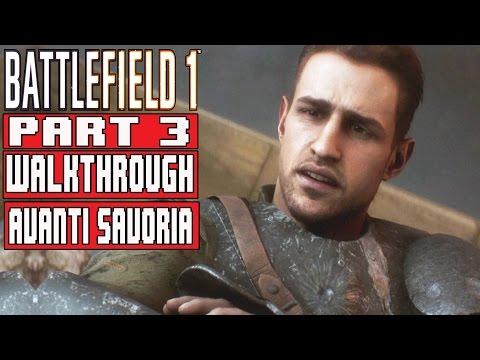 BATTLEFIELD 1 Gameplay Walkthrough Part 3 (1080p) - No Commentary (WAR STORIES: AVANTI SAVOIA)