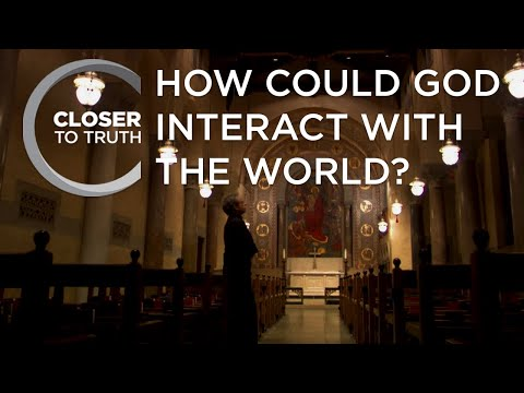 How Could God Interact with the World? | Episode 212 | Closer To Truth