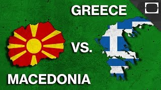 Why Do Greece & Macedonia Hate Each Other?