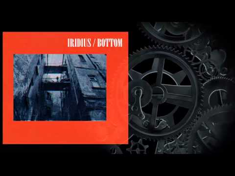 IRIDIUS / BOTTOM (720p)