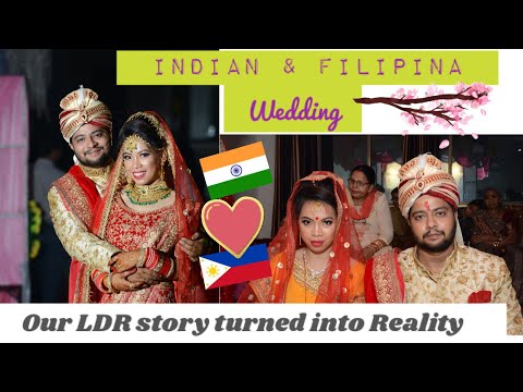 We're Married | Filipina and Indian wedding | LDR to forever