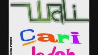 Wali Cari Jodoh [ PLUS DOWNLOAD LINK ] Mp3
