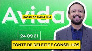 FONTE DE DELEITE E CONSELHOS - 24/09/21